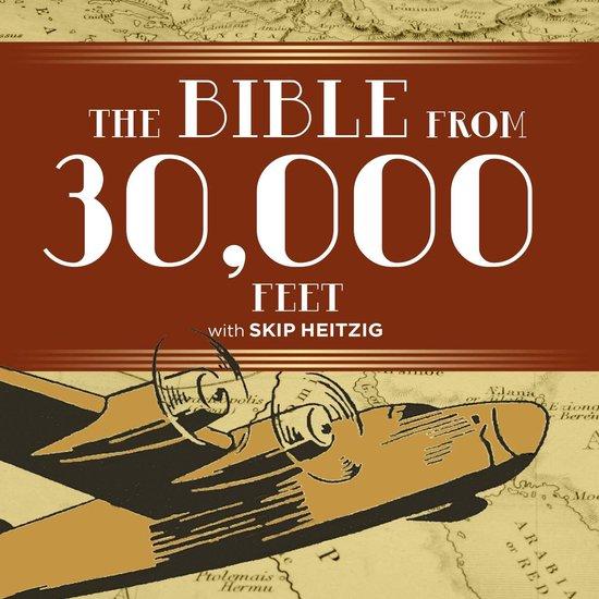 Boek cover Bible from 30,000 Feet, The van Skip Heitzig (Onbekend)