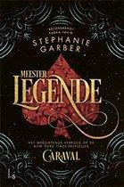 Caraval 2 -   Meester Legende