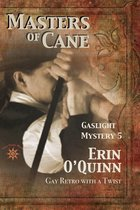 Omslag Masters of Cane (Gaslight Mystery 5)