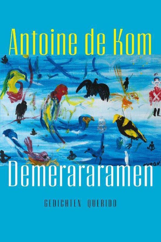 Boek cover Demerararamen van Antoine de Kom (Paperback)