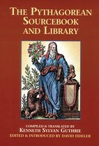 Omslag The Pythagorean Sourcebook and Library: An Anthology of Ancient Writings Which Relate to Pythagoras and Pythagorean Philosophy
