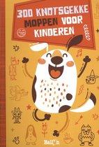 Moppenboeken 0 -   300 knotsgekke moppen voor kinderen