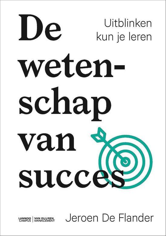 De wetenschap van succes - Jeroen de Flander |
