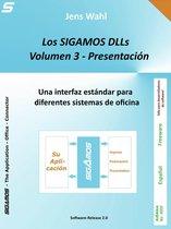 Los SIGAMOS-DLLs - Volumen 3: Presentacion