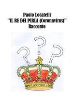 Il Re dei Pirla (Coronavirus)