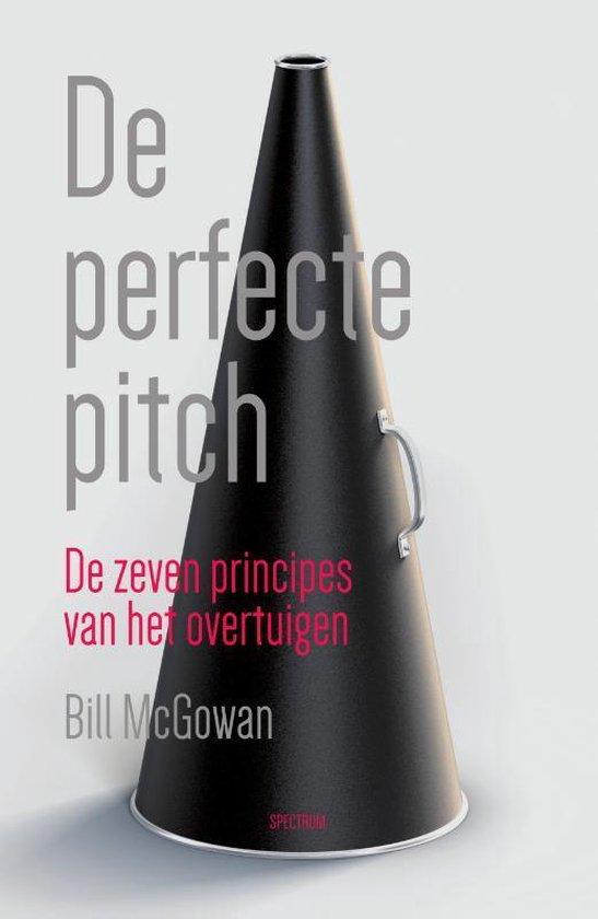De perfecte pitch - Bill Mcgowan |