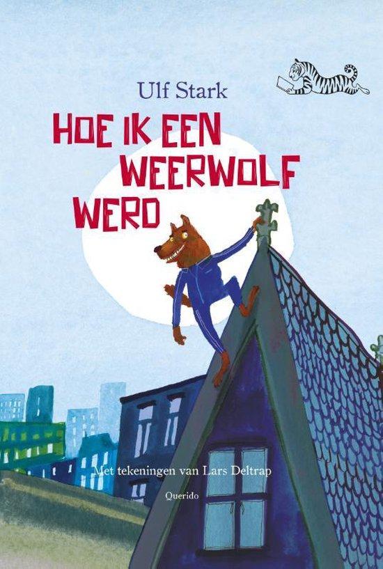 Tijgerlezen  -   Hoe ik een weerwolf werd