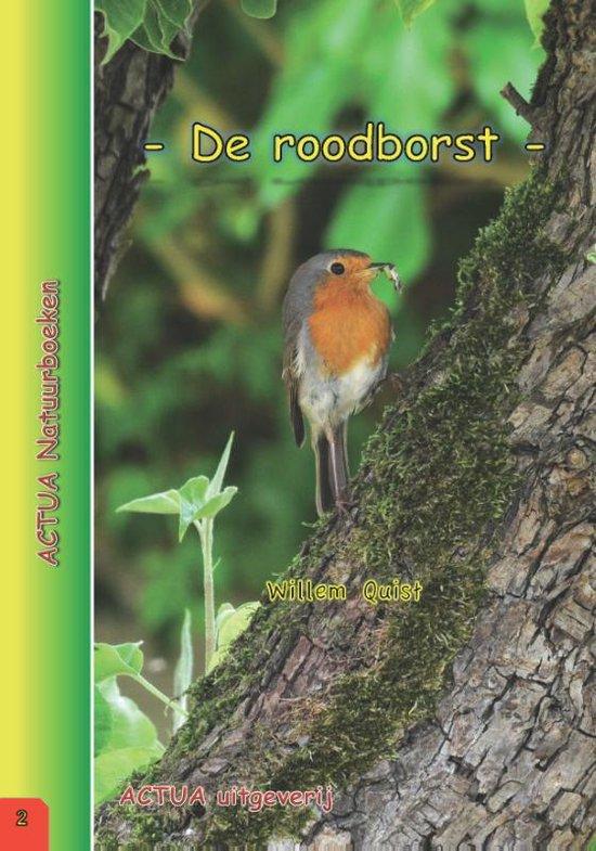 ACTUA Natuurboeken 2 - De roodborst - Willem Quist |