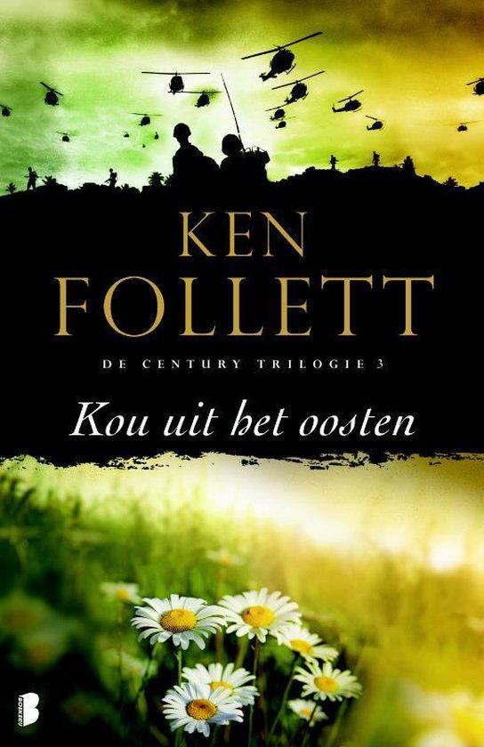 The Century Trilogie3 - Kou uit het oosten - Ken Follett | Fthsonline.com