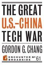 Boek cover The Great U.S.-China Tech War van Gordon G. Chang