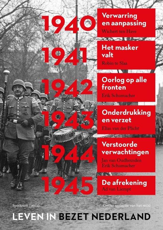 Leven in bezet Nederland - Leven in bezet Nederland 1940-1945 - Ad van Liempt   Fthsonline.com
