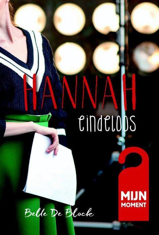 Mijn Moment: Hannah - Eindeloos