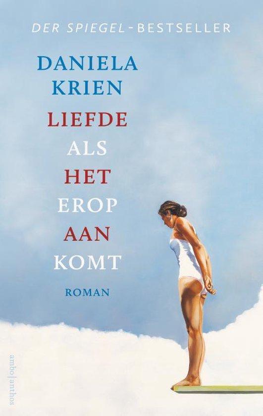 Omslag van het boek Liefde als het erop aankomst van Daniela Krien.