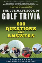 The Ultimate Book of Golf Trivia