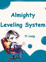 Almighty Leveling System