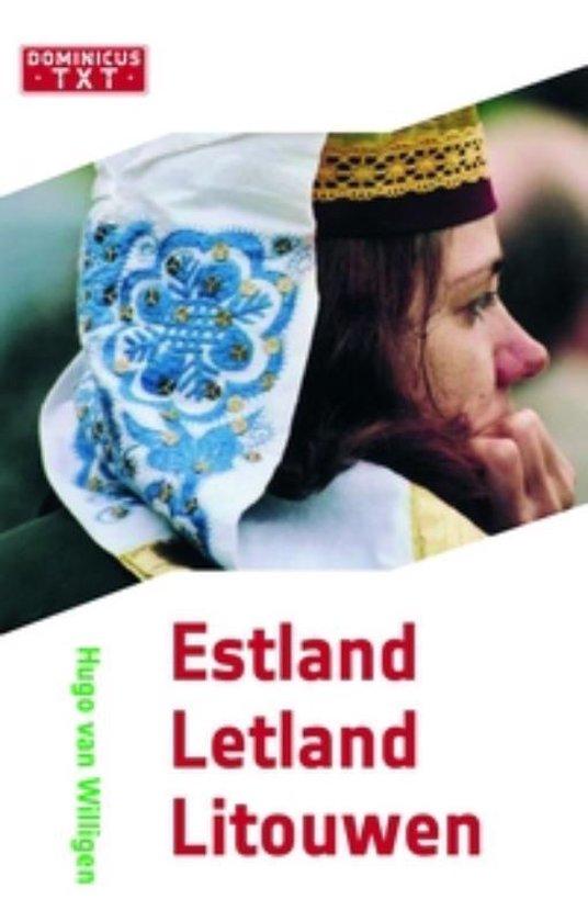 Estland, Letland En Litouwen - Hugo Willigen |