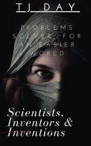 Scientists, Inventors & Inventions