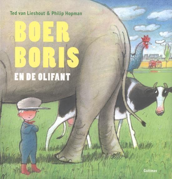 Boer Boris - Boer Boris en de olifant - Ted van Lieshout |