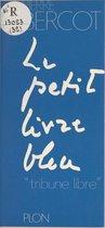 Le petit livre bleu
