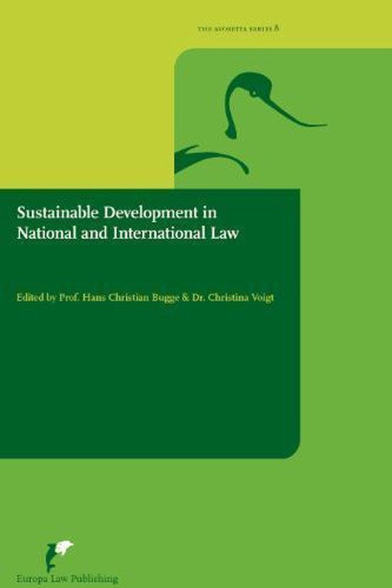 Sustainable Development in International and National Law - none |