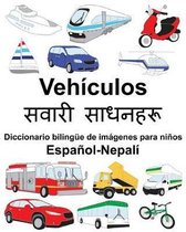 Espa�ol-Nepal� Veh�culos/सवारी साधनहरू Diccionario biling�e de im�genes para n
