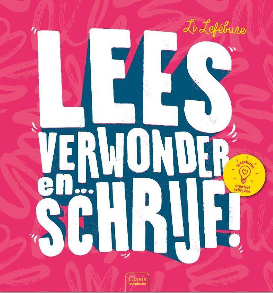 bol.com | Lees, verwonder en ... schrijf!, Li Lefébure | 9789044838862 |  Boeken