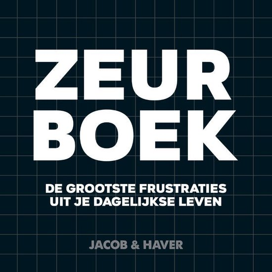 Boek cover Zeurboek van Jacob & Haver (Hardcover)