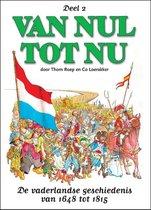 Van nul tot nu 2. de vaderlandse geschiedenis van 1648 tot 1815