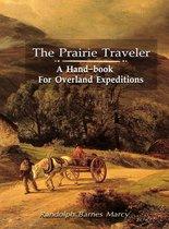 Boek cover The Prairie Traveler van Randolph Barnes Marcy