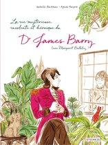 La vie mystérieuse, improbable, stupéfiante, insolente et héroïque du Docteur James Barry