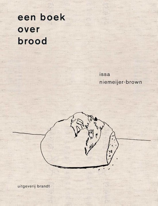Boek cover Een boek over brood van Issa Niemeijer (Hardcover)