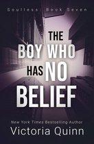 The Boy Who Has No Belief
