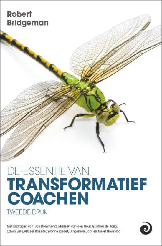 Boek cover De essentie van transformatief Coachen van Robert Bridgeman (Hardcover)