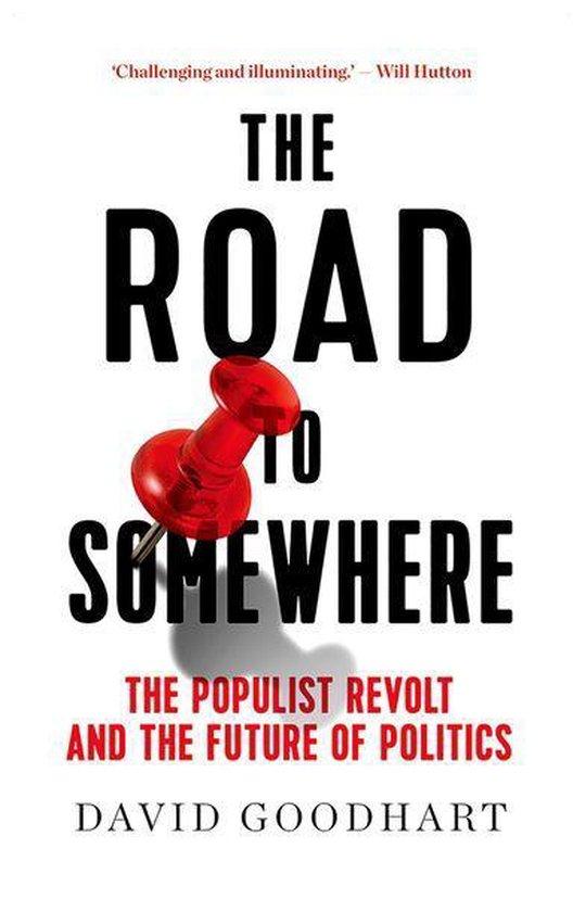 Boek cover The Road to Somewhere van David Goodhart (Onbekend)