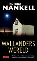 Mankell, H: Wallanders wereld