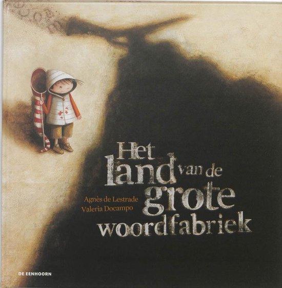 Boek cover Het land van de grote woordfabriek van Agnès de Lestrade (Hardcover)