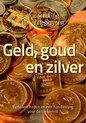 Geld, goud en zilver / druk 1