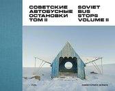 Boek cover Soviet Bus Stops Volume II van Christopher Herwig (Hardcover)