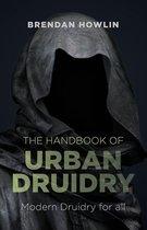 Boek cover The Handbook of Urban Druidry van Brendan Howlin