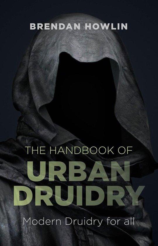 Boek cover The Handbook of Urban Druidry van Brendan Howlin (Onbekend)