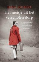 Boek cover Het meisje uit het verscholen dorp van Irma Joubert (Onbekend)
