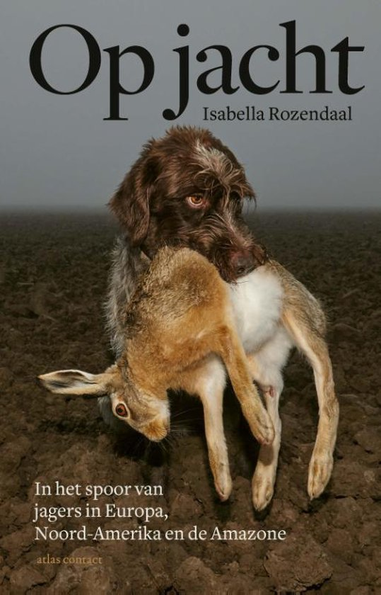 Boek cover Op jacht van Isabella Rozendaal (Paperback)