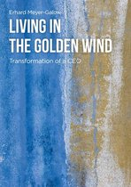 Living in the Golden Wind