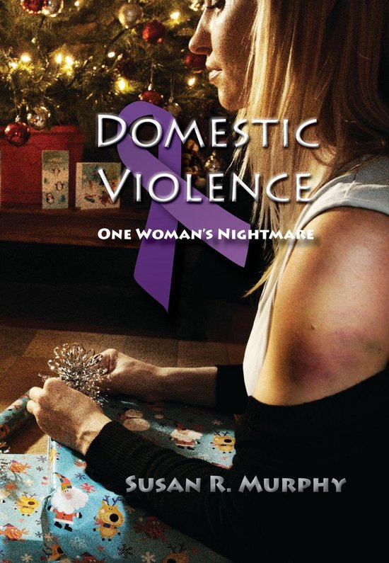 Omslag van Domestic Violence: One Woman's Nightmare