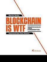 Blockchain is WTF