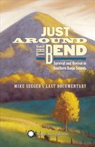 Just Around The Bend. Survival And Revival In Sout