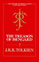 The Treason of Isengard (The History of Middle-earth, Book 7)