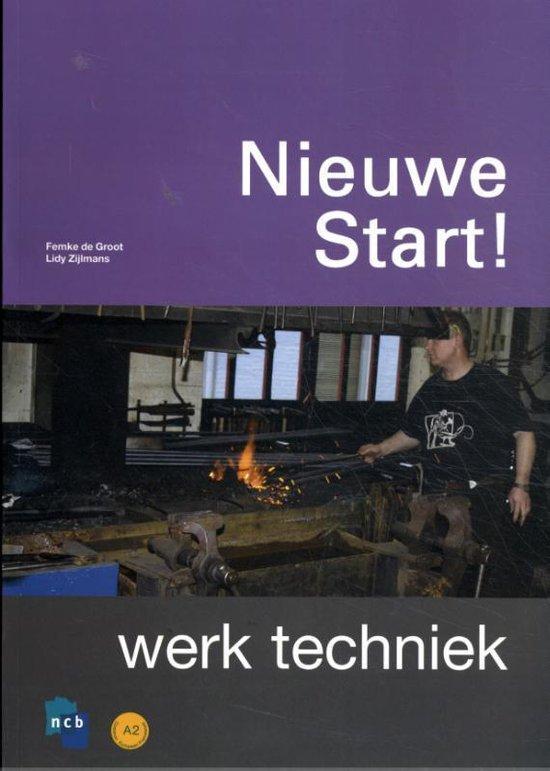 Boek cover Nieuwe Start! Werk Techniek van Ncb (Paperback)