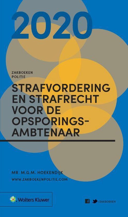 Zakboeken Politie - Zakboek Strafvordering en Strafrecht voor de Opsporingsambtenaar 2020 - M.G.M. Hoekendijk |