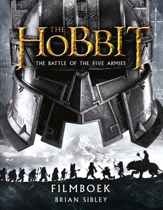 The hobbit: The Battle of the Five Armies - filmboek - Brian Sibley |